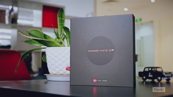 双曲面+前置指纹!华为Mate 9 Pro开箱视频